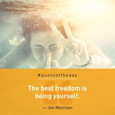 """The best freedom is being yourself"" - Jim Morrison Jim Morrison, Bank Account, Quote Of The Day, Freedom, Good Things, Inspirational, Sayings, Quotes, Movie Posters"