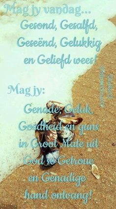 I Love You God, Give It To Me, Birthday Prayer, Afrikaanse Quotes, Angel Prayers, Goeie More, Bride Of Christ, Biblical Quotes, Good Morning Wishes
