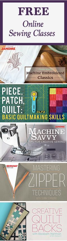 These free online sewing classes include Creative Quilt Backs, Machine Savvy Tips for Creative Sewing, and many more!