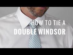 How to Tie a Necktie: Double Windsor Knot