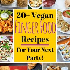 Want to eat with your fingers? Then this list of Vegan Finger Foods is perfect for you! Easy, healthy, appetizer recipes that are vegan & many gluten-free!