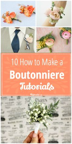 10 How to Make a Boutonniere Tutorials