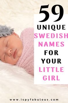 Swedish girl names are that perfect balance between something unique and also timeless. They are not names you hear every day, and yet, they have a classic, beautiful quality to them. These Swedish names for girls will win you over with their perfection. Cool Baby Girl Names, Modern Baby Names, Unique Girl Names, Little Girl Names, New Baby Girls, Little Girls, Italian Girl Names, Irish Girl Names, Swedish Girls