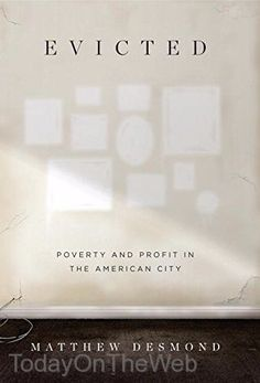 Evicted: Poverty and Profit in the American City Hardcover by Matthew Desmond