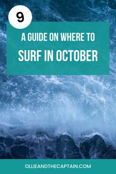 A surf trip in October is a great way to break up the year and get some sea and sunshine. There are plenty of places to surf in October that will leave you grinning from ear-to-ear. Here are just a few of them... #surfingguide #surfguide #surfing