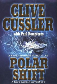 book cover of     Polar Shift      (NUMA Files, book 6)    by    Clive Cussler and     Paul Kemprecos