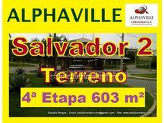 Terreno a venda, Alphaville Salvador 2, 603 m². Terreno nascente, em declive localizado no início setor 4,  em Alphaville Salvador II,  com área de 603 m².