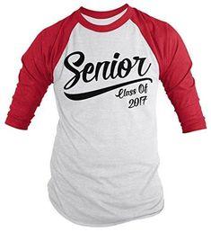 Shirts By Sarah Men s Senior Class 2017 T-Shirt Graduation 3 4 Sleeve Raglan 4367ff8baf4