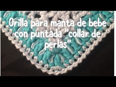"Orilla en gancho con puntada ""Collar de Perlas"" para mantas de bebe #3 - YouTube Crochet Borders, Crochet Stitches, Crochet Hats, Flower Motif, Crochet For Kids, Crochet Ideas, 1, Youtube, Baby"