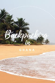 Planning a #backpacking trip to #Ghana? Check this pin to prepare your #traveling tour.