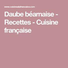 Daube béarnaise - Recettes - Cuisine française
