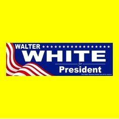 """Funny """"WALTER WHITE FOR PRESIDENT"""" Breaking Bad BUMPER STICKER decal Heisenberg"""