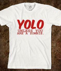 Zombie Yolo Shirts