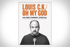 Louis C.K.: Oh My God HBO Comedy Special