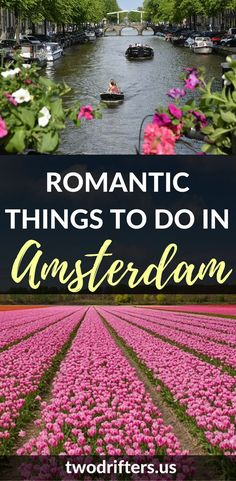 Amsterdam is not just for backpackers, but for couples, too. From museums to coffee to fine cuisine, there are plenty of romantic things to do in Amsterdam. *********************************** Things to do in Amsterdam | Amsterdam for couples | Romantic Amsterdam | Backpacking in Amsterdam | Romantic restaurants Amsterdam | Honeymoon Amsterdam | Couples travel guide Amsterdam Romantic Destinations, Romantic Vacations, Romantic Getaways, Romantic Travel, Europe Destinations, Family Vacations, Honeymoon Destinations, Romantic Things To Do, Romantic Places