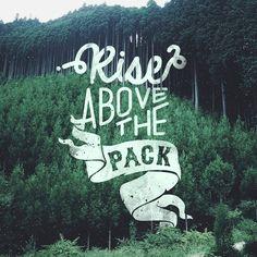#riseabovethepack, #typography, #graphicdesign