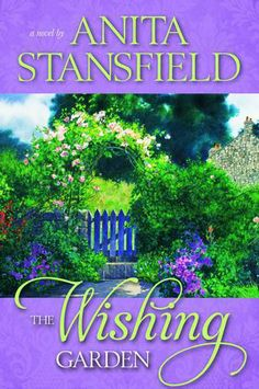 the wishing garden by anita stansfield