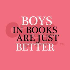 Boys In Books are Better - carrie hope fletcher