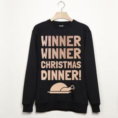 Winner Winner Christmas Dinner Christmas Sweatshirt. Shop Christmas Jumpers now.