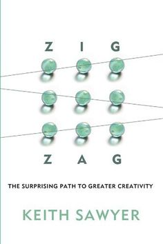 Zig Zag: The Surprising Path to Greater Creativity by Keith Sawyer. Save 38 Off!. $16.73. 288 pages. Publisher: Jossey-Bass; 1 edition (March 26, 2013). Publication: March 26, 2013