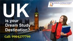 UK is the most welcoming and attractive destination for study in the world. Do you dream of Study in the UK? Dhrron Consultancy gives you the best guidance for your student visa process! Call: 9904277799 #StudyInUK #UKStudentVisa #UKStudyVisa #uk #StudyAbroad #StudentVisaConsultancy Air Tickets, Ielts, Study Abroad, About Uk, Dreaming Of You, Student, Air Flight Tickets, Airline Tickets