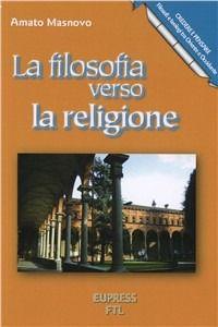 Prezzi e Sconti: La #filosofia verso la religione amato masnovo  ad Euro 6.80 in #Libri #Libri