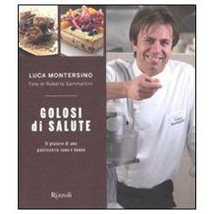 Golosi di salute (Manuali italiani)