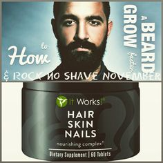 Grow out that beard with the awesome Hair Skin and Nails with ItWorks!! www.elizabethclark.itworks.com