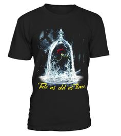 # TALE AS OLD AS TIME 2 .  Please Share For Your Friends! Tag: beauty and, the beast, rose, enchanted rose, love movie, cartoon gifts, romantic, awesome shirt, nice shirt, best gifts