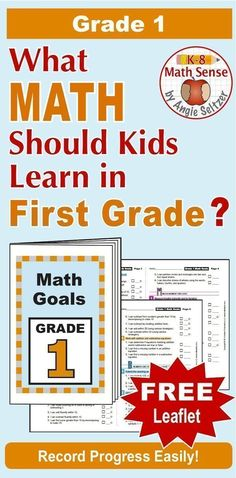 """This printable leaflet lists 51 """"I Can"""" goal statements for Grade 1. It aligns to Common Core but can be used with any math curriculum. Print just three sheets and assemble. It's a great handout for parents! ~by Angie Seltzer"""