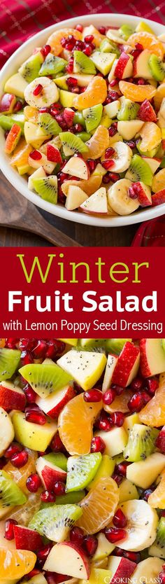 Winter Fruit Salad with Lemon Poppy Seed Dressing. Perfect colors for the holidays.