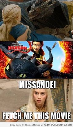 This is one movie that Daenerys wants to watch right now! - Game Of Thrones Memes