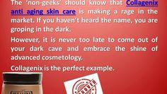 Amazing Collagenix Anti Aging Skin Care