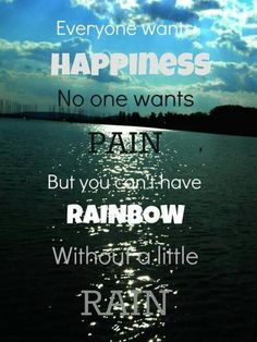 Everyone wants happiness