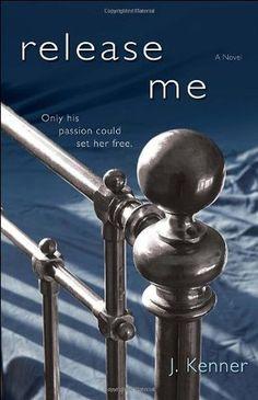 Release Me (Stark Trilogy #1) by J Kenner  #DamienStark #bookreview @juliekenner