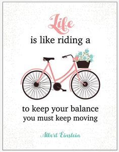 Life is like Riding a Bicycle Printable • The Lake Country Mom