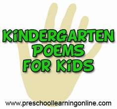 Simple kindergarten poems, poetry for kids and songs for children in school or home to learn and have fun with. Set up a fun kindergarten unit today. Rhymes For Kindergarten, Kindergarten Language Arts, Preschool Learning, Learning Resources, Teaching, Poetry Lesson Plans, Poetry Lessons, Alphabet Poem, Poems About School