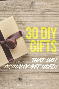 """It is said in The Bible, """"It is more blessed to give than to receive"""" (Acts 20:35). I take this to heart. It doesn't mean that I go broke spoiling everyone around me. DIY is the way to go. It offers something unique and personal to your gift giving! Here are 30 DIY gifts that will actually get used and be appreciated!"""