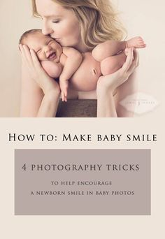 How To Make Baby Smile 4 Tricks for Photographers! Absolutely adore this picture!