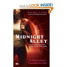 Midnight Alley (Morganville Vampires, Book 3): Rachel Caine: 9780451222381: Amazon.com: Books. I soooo Love this trilogy!!! Never a dull moment!! Now ready to read her other series (Weather Warden Series)!!!