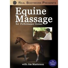 Click to get Equine Massage DVD... Just  $50.79...DVD's on special till July 31, 2012 Enter Coupon code JulyDVD when you check out to get 25% off when you buy any 2 titles.
