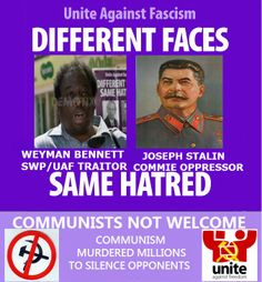 #UAF #EDL #communist #SWP #farleft #stalin #weymanbennett #uniteagainstfascism