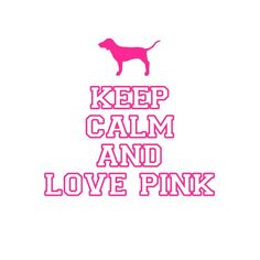 Victoria's secret! Keep calm