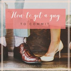 how-to-get-a-guy-to-commit