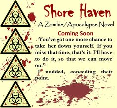 I had a lot of things to do today, so I almost didn't get any writing time in, but I did manage 1,000 words. I also noticed that I only have about five chapters left. I hope to finish this draft this month. Cross your fingers for me. :)   Enjoy this snippet from the novel.   #shorehaven #wip #zombie #apocalypse #jenniferreynolds