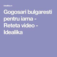 Gogosari bulgaresti pentru iarna - Reteta video - Idealika