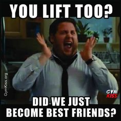 You Lift Too? Did We Just Become Best Friends? Gym Buddy, Buddy Workouts, Fun Workouts, Workout Memes, Gym Memes, Gym Humor, Health Memes, Friends Workout, My Face When