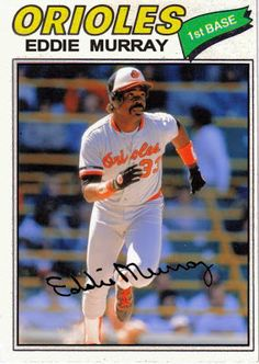 Baseball Cards That Never Were: 1977 Topps Eddie Murray, Baltimore Orioles. I have 4 of these cards! Baltimore Orioles Baseball, Baltimore Ravens, Baseball Boys, Baseball Players, Football Cards, Baseball Cards, Mlb The Show, American Athletes, Sports