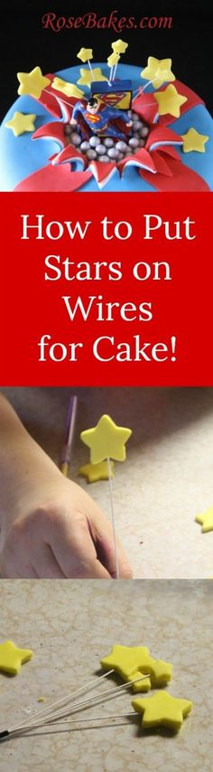 How to Put Stars (any shape) on Wires for Cake