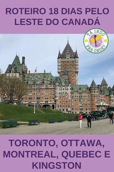 Roteiro de trem de 18 dias percorrendo as principais cidades do leste do Canadá: Toronto, Montreal, Quebec, Ottawa e Kingston.